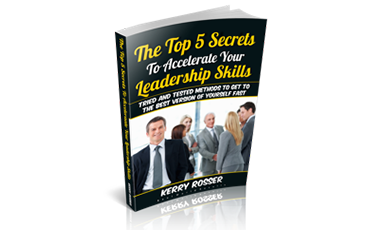 E-Book: The Top 5 Secrets to Accelerate Your Leadership Skills