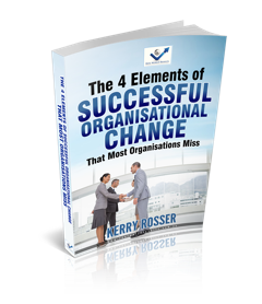 The 4 Elements of Successful Organisational Change - Real World Results