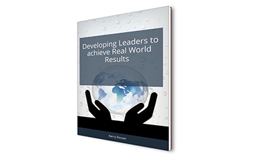 E-Book: Developing Leaders to achieve Real World Results